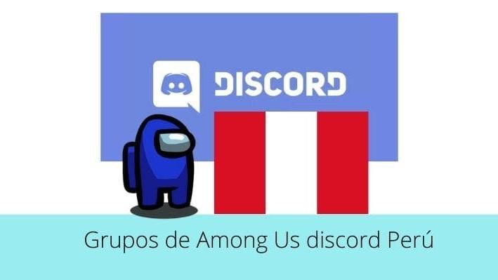 Grupos de Among Us discord Perú
