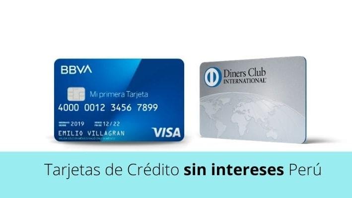 Tarjetas de crédito sin intereses Perú