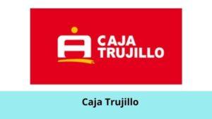 Caja Trujillo