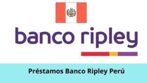 Préstamos Banco Ripley
