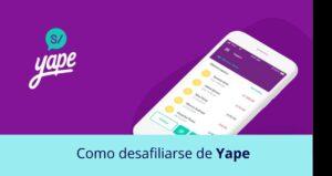 Como desafiliarse de Yape
