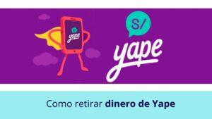Como retirar dinero de Yape