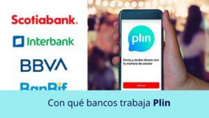 Con qué bancos trabaja Plin