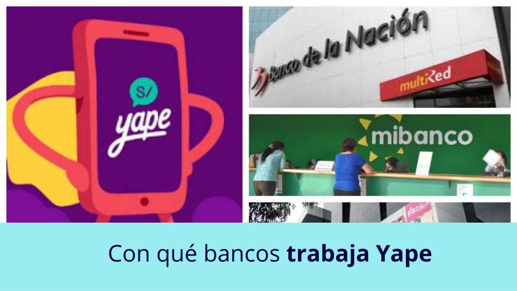 Con qué bancos trabaja Yape