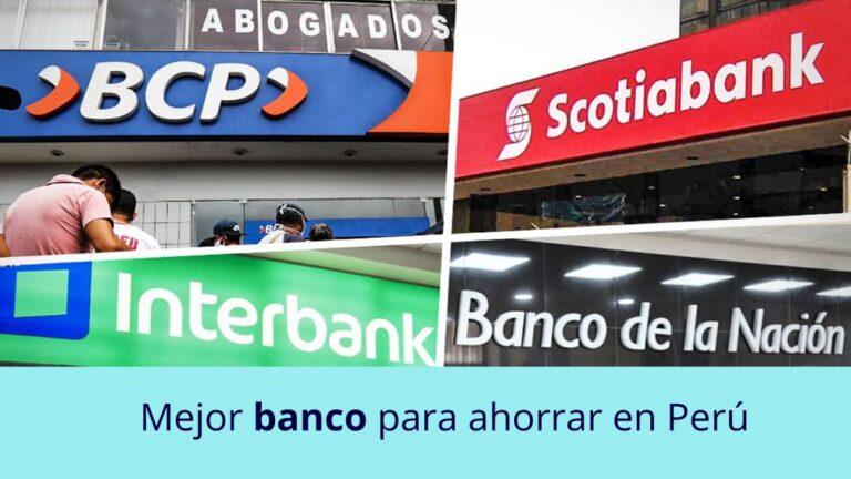 Cuál es el mejor banco para ahorrar en Perú