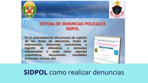 SIDPOL (Sistema informático de Denuncias Policiales)
