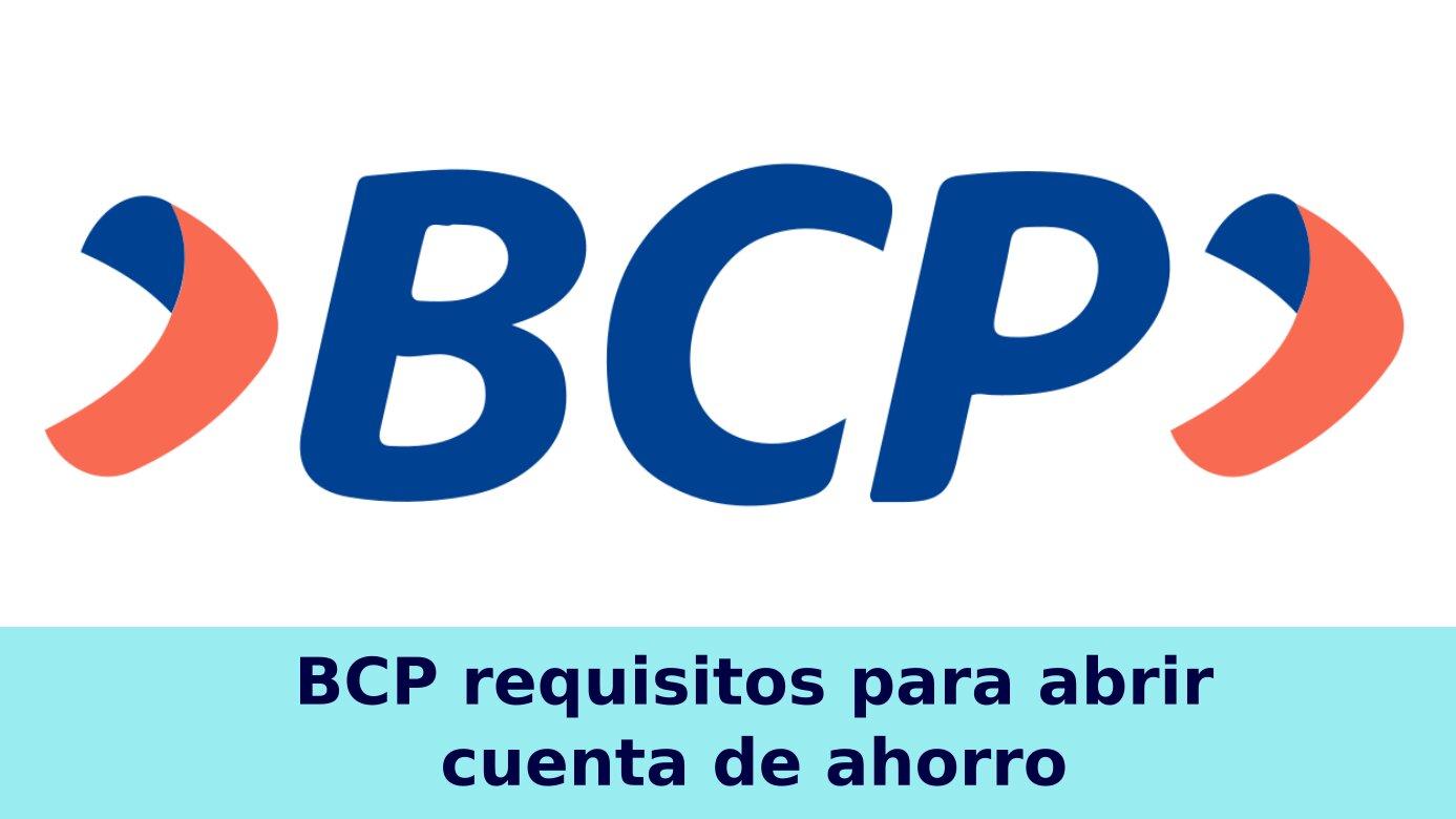 BCP requisitos para abrir cuenta de ahorro