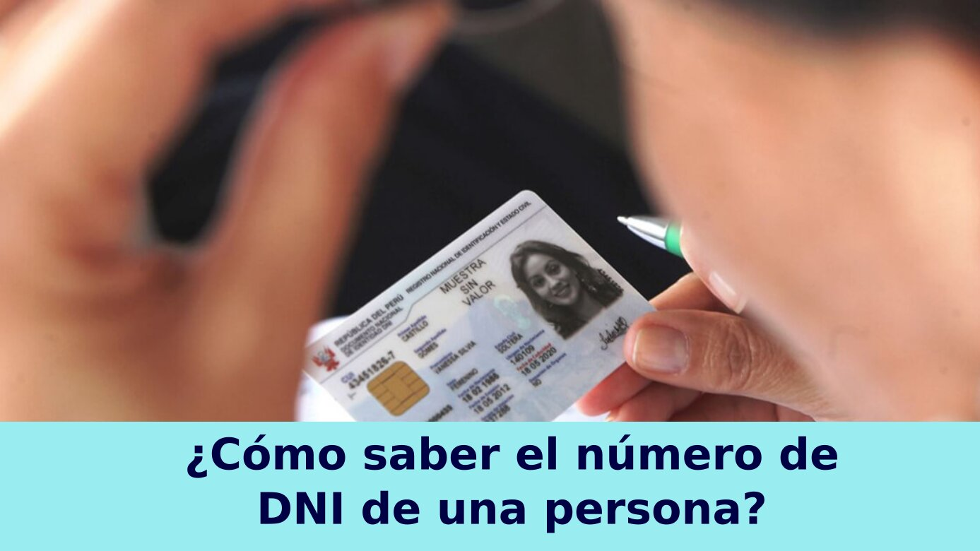¿Cómo saber el número de DNI de una persona?