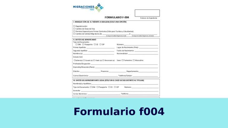 Formulario F-004 Migraciones